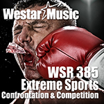 WSR 385 - Extreme Sports - Confrontation & Competition